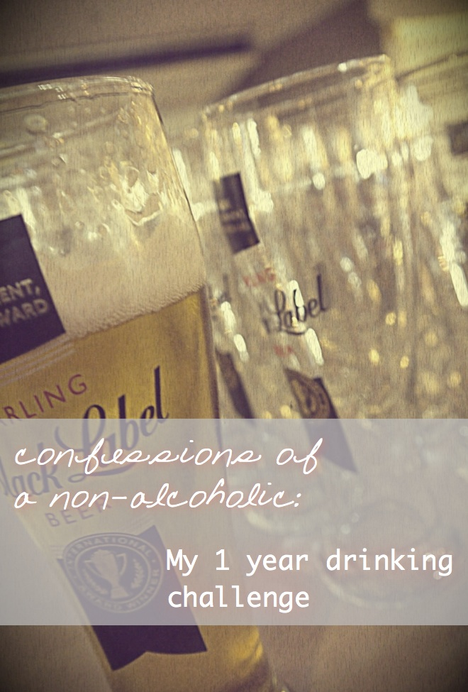 Confessions of a non-alcoholic: My 1 year drinking challenge